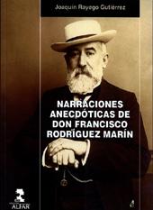 Narraciones anecdóticas de Don Francisco Rodríguez Marín