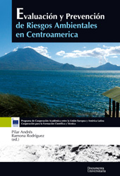 Evaluación y prevención de riesgos ambientales en Centroamérica