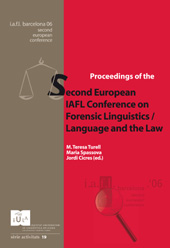 Proceedings of the 2nd European IAFL conference on forensic linguistics : language and the law