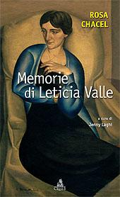Memorie di Leticia Valle - Chacel, Rosa - Bologna : CLUEB, 2007.