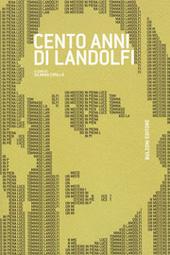 Cento anni di Landolfi : atti del convegno, Roma, 7-8 maggio 2008