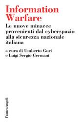 Information warfare : le nuove minacce provenienti dal cyberspazio alla sicurezza nazionale italiana