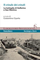 Il crinale dei crinali : la battaglia di Solferino e San Martino