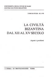 La civiltà bizantina dal XII al XV secolo : aspetti e problemi
