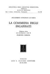 La commedia degli Ingannati - Cerreta, Florindo - Firenze : L.S. Olschki, 1980.