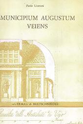 Municipium augustum veiens : Veio in età imperiale attraverso gli scavi Giorgi, 1811-13