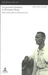 Un percorso iniziatico in Herman Hesse : dalla caduta alla seconda innocenza