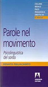 Parole nel movimento : psicolinguistica del sordo