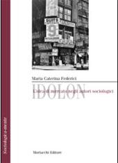 Idolon : l'idea di mercato negli autori sociologici