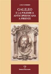 Galileo e la polemica anticopernicana a Firenze