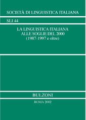 La linguistica italiana alle soglie del 2000 : 1987-1997 e oltre