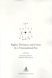 Rights, deviancy, and crime in a transnational era
