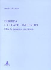 Derrida e gli atti linguistici : oltre la polemica con Searle