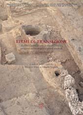 Ritmi di transizione : il colle Garampo tra civitas e castrum : progetto archeologico e primi risultati