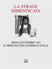 La strage dimenticata : Meina settembre 1943 : il primo eccidio di ebrei in Italia