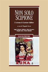 Non solo Scipione : il cinema di Carmine Gallone