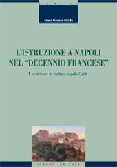 L'istruzione a Napoli nel decennio francese : il contributo di Matteo Angelo Galdi