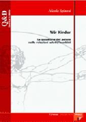 Wir Kinder : la questione del potere nelle relazioni adulti/ bambini