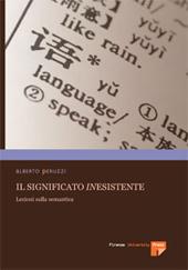 Il significato inesistente : lezioni sulla semantica