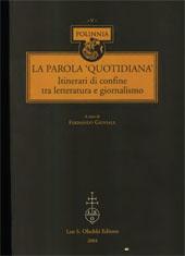 La parola quotidiana : itinerari di confine tra letteratura e giornalismo : atti del Convegno : Catania, 6-8 maggio 2002