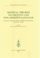 Medieval theories on assertive and non-assertive language : acts of the 14th European Symposium on Medieval Logic and Semantics, Rome, June 11-15, 2002