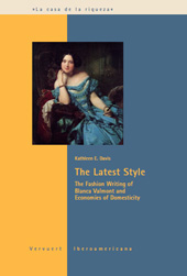 The Latest Style : the Fashion Writing of Blanca Valmont and Economies of Domesticity