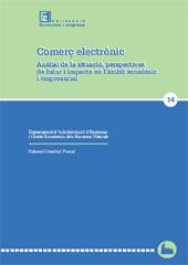 Comerç electrònic : anàlisi de la situació, perspectives de futur i impacte, en l'àmbit econòmic i empresarial
