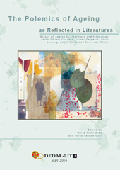 The Polemics of Ageing as Reflected in Literatures in English