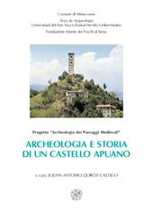 Archeologia e storia di un castello apuano : Gorfigliano dal Medioevo all'età moderna