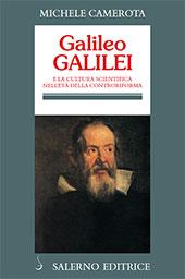 Galileo Galilei e la cultura scientifica nell'età della Controriforma