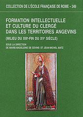 Formation intellectuelle et culture du clergé dans les territoires angevins : milieu du XIIIe-fin du XVe siècle