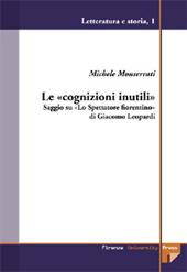 Le cognizioni inutili : saggio su Lo spettatore fiorentino di Giacomo Leopardi