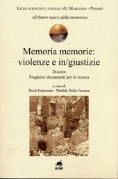 Memoria memorie: violenze e in/ giustizie : dossier : Fragheto: documenti per la ricerca