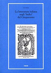 La letteratura italiana negli Indici del Cinquecento