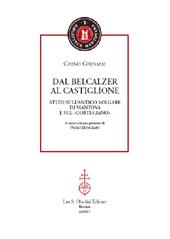 Dal Belcalzer al Castiglione : studi sull'antico volgare di Mantova e sul Cortegiano