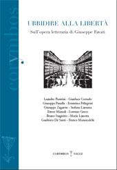 Ubbidire alla libertà : sull'opera letteraria di Giuseppe Favati