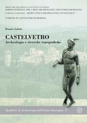 Castelvetro : archeologia e ricerche topografiche