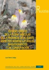 Estudio crítico de la flora vascular de la provincia de Alicante : aspectos nomenclaturales, biogeográficos y de conservación