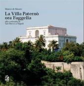 La villa Paternò ora Faggella alla contrada di San Rocco a Napoli