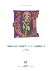 Gregorio Magno e la Sardegna : atti del convegno internazionale di studio, Sassari, 15-16 aprile 2005