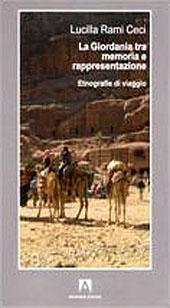 La Giordania tra memoria e rappresentazione : etnografie di viaggio