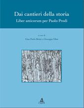 Dai cantieri della storia : liber amicorum per Paolo Prodi