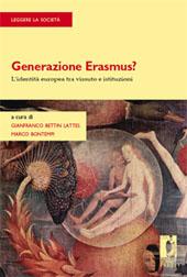 Generazione Erasmus? : l'identità europea tra vissuto e istituzioni