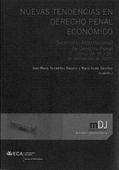 Nuevas tendencias en derecho penal económico : seminario internacional de derecho penal, Jerez 24, 25 y 26 de septiembre de 2007