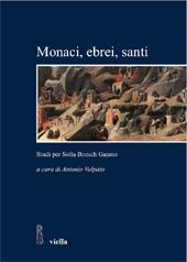Monaci, ebrei, santi : studi per Sofia Boesch Gajano : atti delle Giornate di studio Sophia kai historia, Roma, 17-19 febbraio 2005