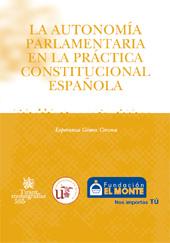 La autonomía parlamentaria en la práctica constitucional española