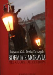 Boemia e Moravia nel cuore dell'Europa : storia del popolo ceco fra Medioevo e età moderna
