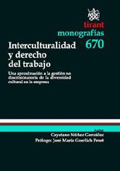 Interculturalidad y derecho del trabajo : una aproximación a la gestión de no discriminalidad de la diversidad cultural en la empresa