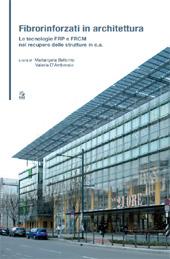 Fibrorinforzati in architettura : le tecnologie FRP e FRCM nel recupero delle strutture in c.a.