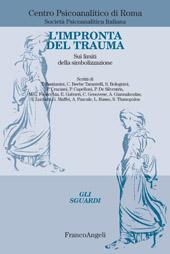 L'impronta del trauma : sui limiti della simbolizzazione
